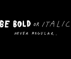 quote, bold, and italic image