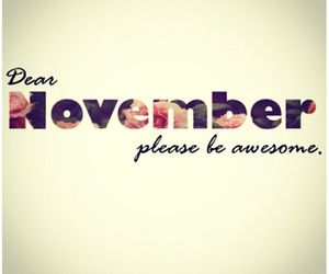 november, awesome, and text image