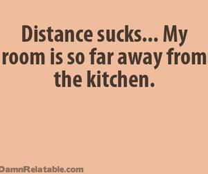 food, distance, and quote image