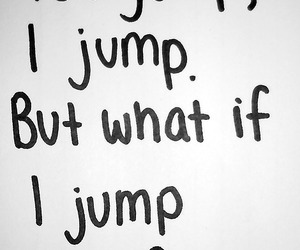 jump, quotes, and sad image