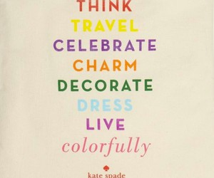 quote, colorful, and kate spade image