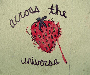 Across the Universe and strawberry image