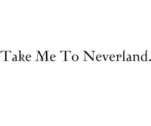 Dream, neverland, and quote image