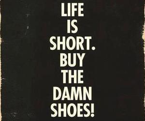 shoes, quote, and life image