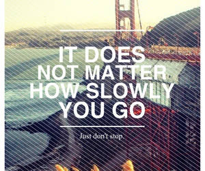 quote, life, and go image