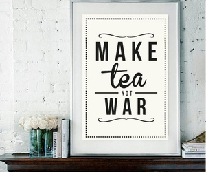 tea, quote, and war image