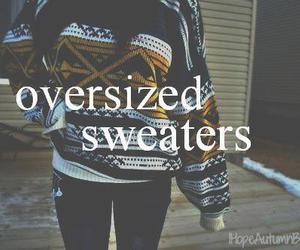 sweater, quote, and oversized image
