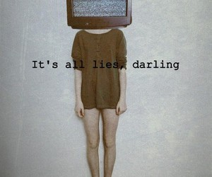 lies, manipulation, and media image