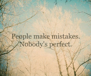 mistakes, perfect, and quote image
