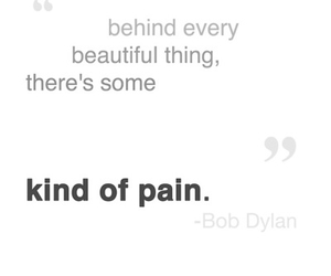 bob dylan, pain, and quote image