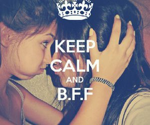 bff and keep calm image