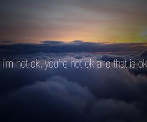 live, okay, and sadness image