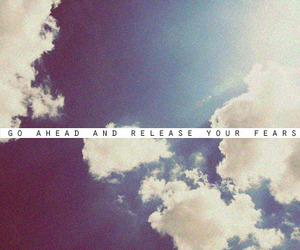 quote, sky, and fear image