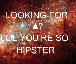 galaxy, ▲, and hipster image