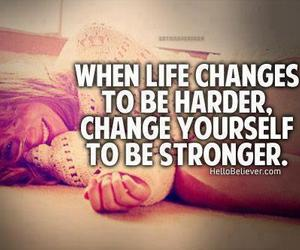 life, Stronger, and text image