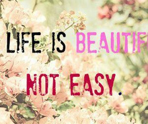 beautiful, life, and Easy image