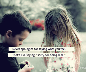 quote, real, and apologize image