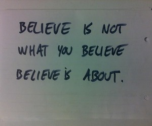 belief, believe, and cool image