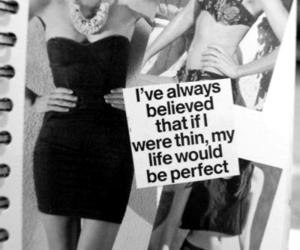 thin, skinny, and quote image