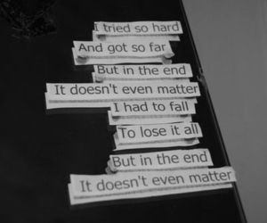 linkin park, in the end, and quote image