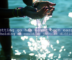 quote, holding on, and letting go image