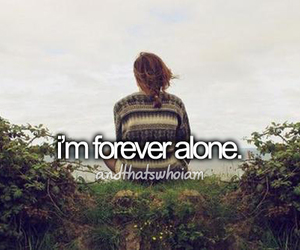 love, text, and forever alone image