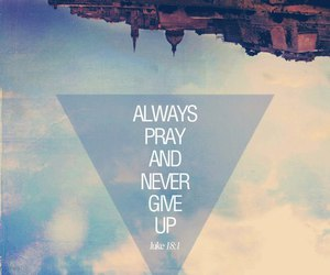 pray, quote, and god image