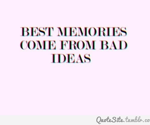 bad, memories, and Best image