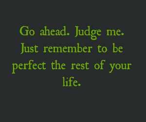judge, life, and quote image