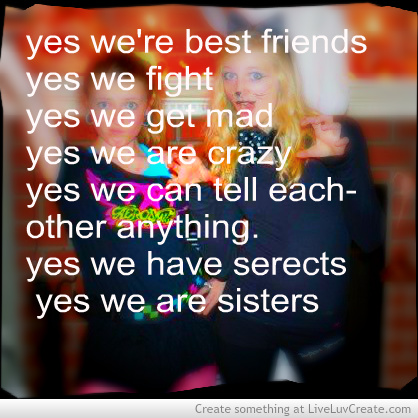 Best-friends More Like Sisters shared by LiveLuvCreate