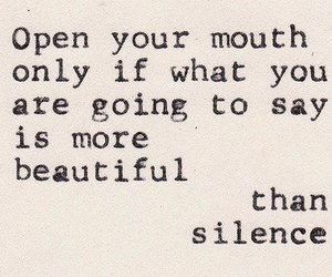 quote, silence, and beautiful image