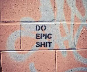 epic, shit, and wall image