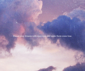 Dream, quote, and sky image