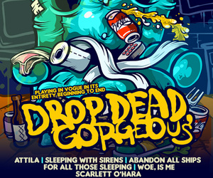 drop dead gorgeous, attila, and sleeping with sirens image