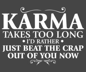 karma, quotes, and funny image