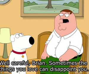 family guy, brian, and quote image
