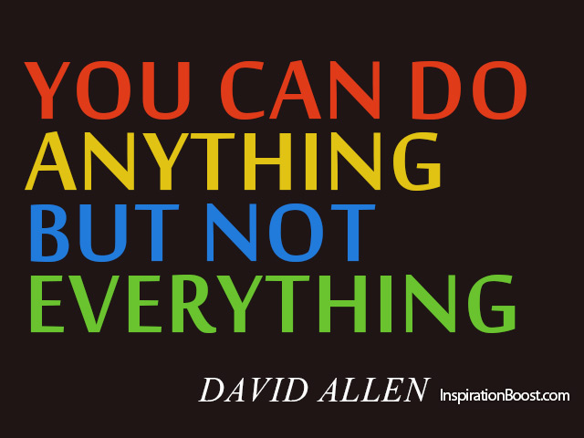 You Can Do Anything But Not Everything Inspiration Boost