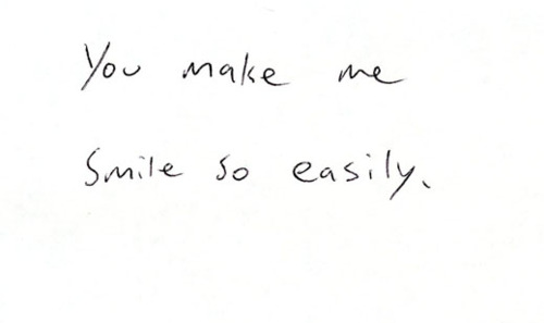 You Make Me Smile So Easily Tumblr On We Heart It