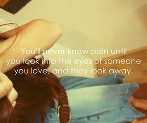 pain, quote, and love image