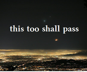 sky, this too shall pass, and text image