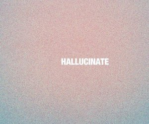 hallucinate, quote, and text image