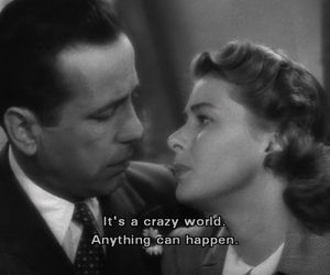 Casablanca, quotes, and black and white image