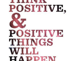 positive, quotes, and think image