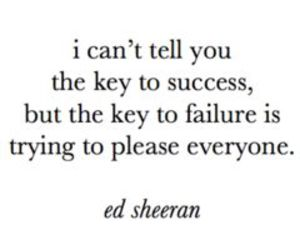 quotes, ed sheeran, and success image