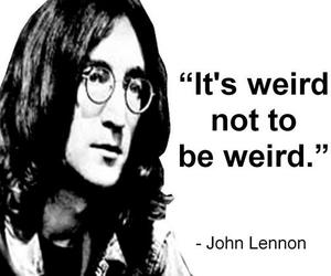 weird, john lennon, and quote image