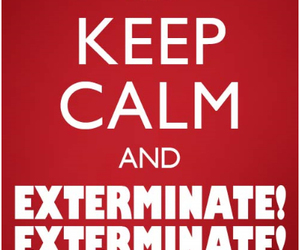 doctor who, keep calm, and Dalek image