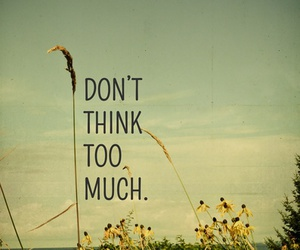 quote, think, and life image