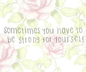 quote, strong, and flowers image