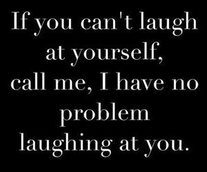 quotes, laugh, and funny image