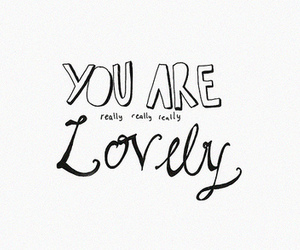 lovely, quote, and text image